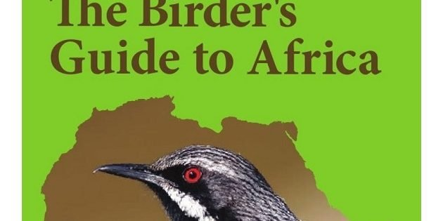 """The Birder's Guide to Africa"" by Michael Mills"