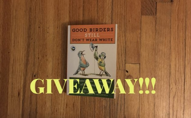 Book Giveaway: Good Birders Still Don't Wear White
