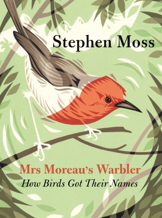 Cover of Mrs. Moreau's Warbler - stylized image of a Winifred's Warbler on branches