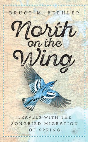 Cover of North on the Wing - Cerulean Warbler over map