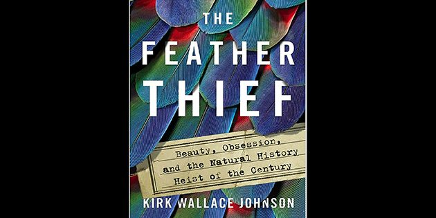 The Feather Thief: A Book Review