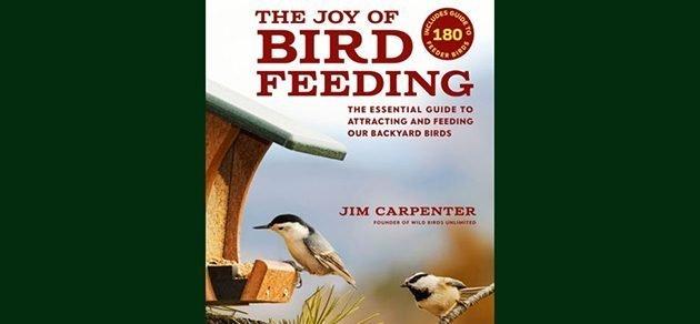 The Joy of Bird Feeding: A Book Review by a Birder who Loves Her Feeder Birds